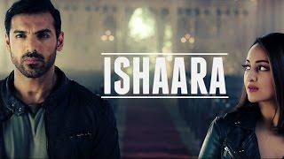 Force 2:  Koi Ishaara Video Song John Abraham, Sonakshi Sinha,Amaal Malik Armaan Malik