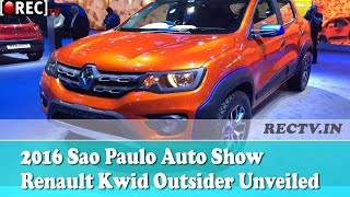 2016 Sao Paulo Auto Show Renault Kwid Outsider Unveiled - Latest automobile news