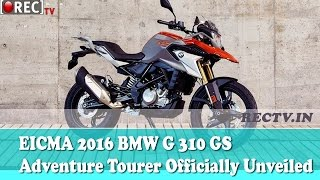EICMA 2016 BMW G 310 GS Adventure Tourer Officially Unveiled - Latest automobile news updates