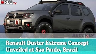 Renault Duster Extreme Concept Unveiled at Sao Paulo, Brazil - Latest automobile news updates