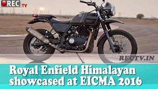 Royal Enfield Himalayan showcased at EICMA 2016 - Latest automobile news updates