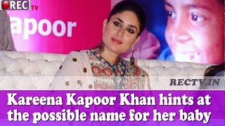 Kareena Kapoor Khan hints at the possible name for her baby - Latest Bollywood news updates gossips