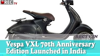 Vespa VXL 70th Anniversary Edition Launched in India - Latest automobile news updates