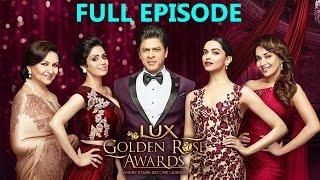 Lux Golden Rose Awards 2016 Full Episode