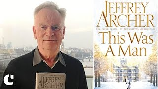 Jeffrey Archer talks about the Clifton Chronicles