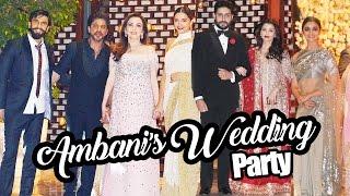 Star Studded Ambani's Wedding Party - Shahrukh, Deepika, Ranveer, Aishwarya, Alia, Shradhha