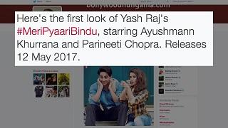 1st Look: Meri Pyaari Bindu | Parineeti Chopra, Ayushmann Khurrana