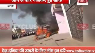 car suddenly burn bareilly