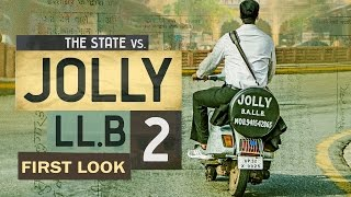 Jolly LLB 2 FIRST LOOK Akshay Kumar