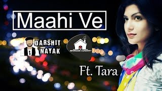 Maahi Ve Darshit Nayak Bedroom Concert Original Composition Ft.  Tara