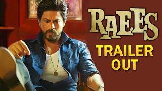 RAEES TRAILER OUT - Shahrukh Khan, Mahira Khan, Nawazuddin Siddiqui