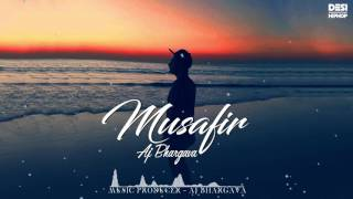 Musafir AJ Bhargava Latest Punjabi Rap Song 2016 DESI HIP HOP Inc