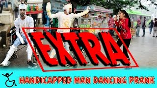 Handicapped Person Dancing Prank EXTRA Pranks In India FunkyTube