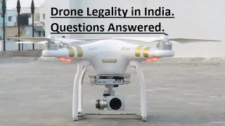 Drone Legality in India - DJI Phantom Professional.