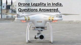 Drone Legality in India - DJI Phantom Professional.