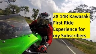ZX 14R Kawasaki First Ride Experience for my Subscribers. Part 1.
