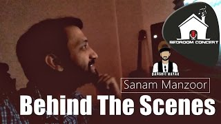 Behind The Scenes Bedroom Concert Sanam Manzoor Darshit Nayak Original Composition