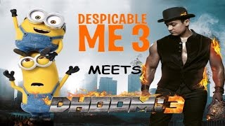Despicable Me 3 Trailer Mashup When Despicable me 3 meets Dhoom 3