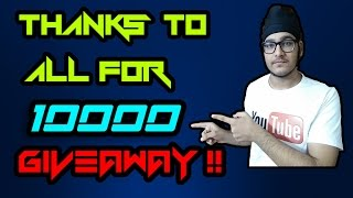 Thanks To All For 10k Subs Its Time To Giveaway