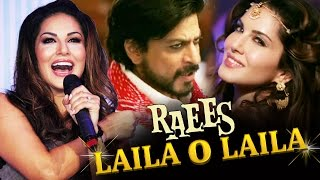Sunny Leone OPENS On LAILA MEIN LAILA Song From RAEES