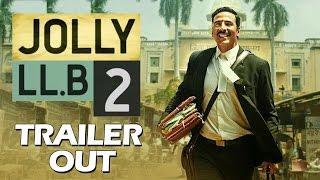 Jolly LLB 2 TRAILER Out - Akshay Kumar, Huma Qureshi