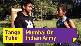 Mumbai On Indian Army Tango Tube