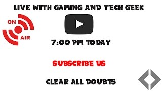 Live Stream with Gaming and Tech Geek and By Tech.