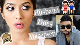 HUSBAND DOES MY VOICEOVER - Senseless!!!