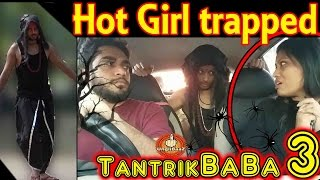 Hot Girl  Trapped by Tantrik baba 3 Pranks in India 2016 Unglibaaz