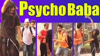 PSYCHO baba Attacking Prank Scare Pranks in India 2016 Unglibaaz Feat. ANB Team