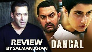 Aamir's Dangal Review By Salman Khan - MIND BLOWING - Best Movie Of 2016