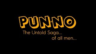 Pun-No: The Untold Saga of all men Promo