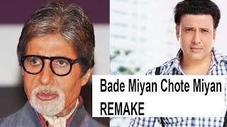 Bade Miyan Chote Miyan REMAKE To Be Made Soon - Bollywood News And Gossips