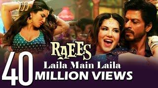 Sunny Leone's LAILA MAIN LAILA Song CROSSES 40 MILLION Views - RAEES