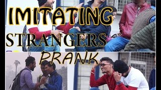 Imitating Strangers Prank Pranks in India ANB Team