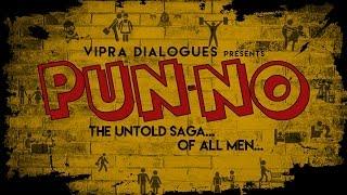 Pun-No: The Untold Saga of all men Promo