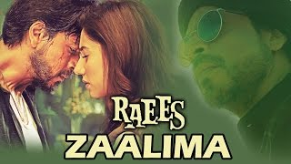 RAEES Next Song Titled ZAALIMA - Shahrukh Khan, Mahira Khan