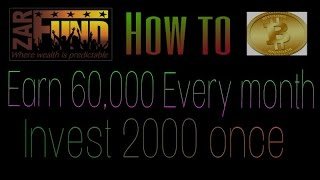 Earn Rs 60,000+ Per Month By Investing Rs 2000 (2017)