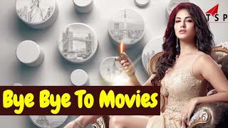 Sunny Leone  Says  No More Movies - Sunny Leone Says Bye Bye To movies || bollywood Bhaijaan