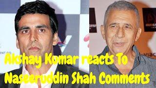 Akshay Kumar Reacts To Twinkle Khanna-Naseeruddin Shah Twitter Fight | bollywood Bhaijaaan