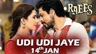 Udi Udi Jaye GARBA Song To Release On 14th Jan 2017 - Raees - Shahrukh Khan, Mahira Khan