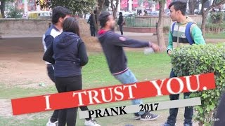 I Trust You Pranks in India 2017