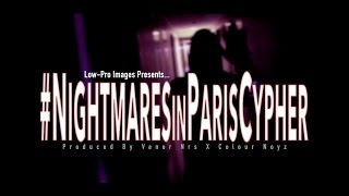 Nightmares in Paris Cypher Dayron x Shantoo x Kid-U X Venor NRS Music Video DESI HIP HOP