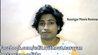Baazigar 1993 Movie Review The Tu Ru Ru Effect