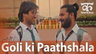 Goli ki Paathshala on India Gate (गोली की पाठशाला इंडिया गेट पे) - Kaandi Boys & Bhabhi (Ep08)