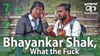 Bhayankar Shak, What the Fuck (भयंकर शक, व्हाट द फ़क) - Kaandi Boys & Bhabhi (Ep09)