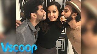 Shraddha Kapoor Gets Cheeky With Aditya Roy Kapur & Ranveer Singh #Vscoop
