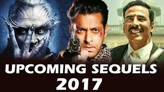 Most AWAITED Bollywood Film SEQUELS In 2017 - Tiger Zinda Hai, Robot 2.0, Baahubali 2, Jolly LLB 2
