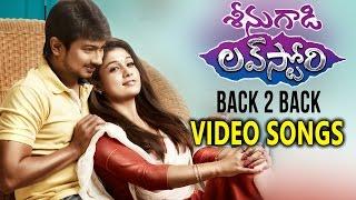 Seenugadi Love Story Back 2 Back Video Songs Udhayanidhi Stalin, Nayanthara
