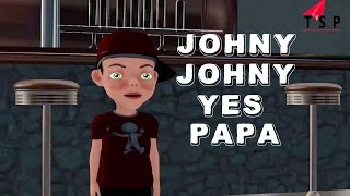 Johny Johny Yes Papa Nursery Rhymes For Kids - Children Songs - TSP Kids Rhymes